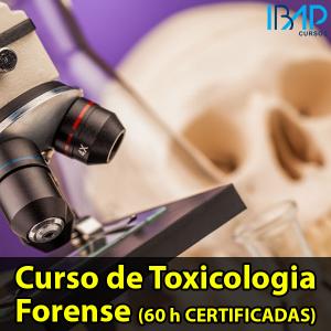 CURSO DE TOXICOLOGIA FORENSE PERITO CRIMINAL PERÍCIA IBAP