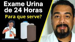 Exame de Urina de 24 horas: como colher e para que serve?